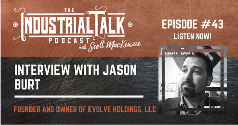Industrial Talk Podcast Jason Burt