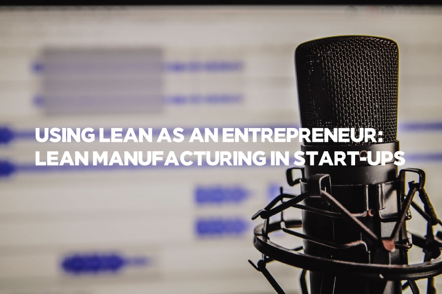 Using Lean as an Entrepreneur