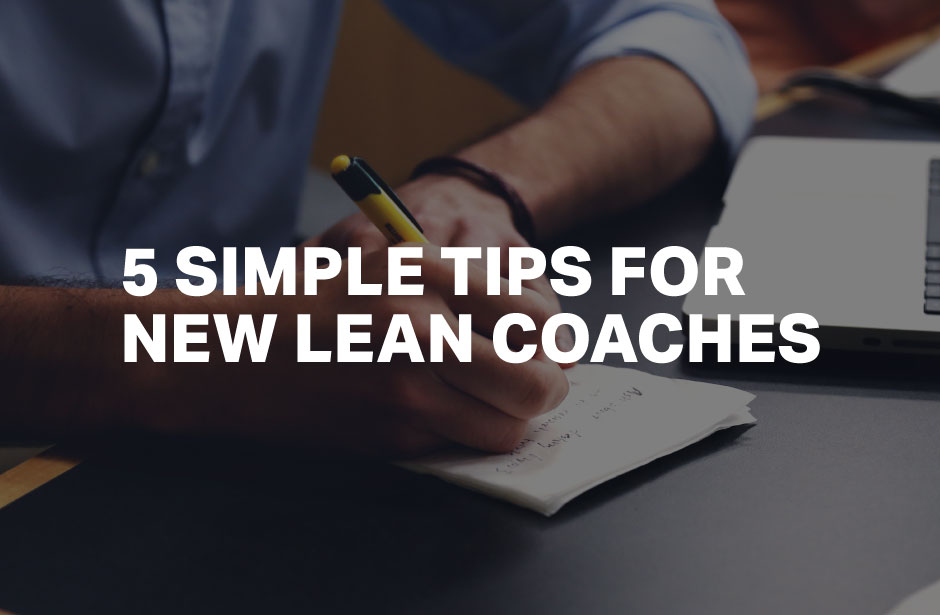 5-Simple-Tips-for-New-Lean-Coaches